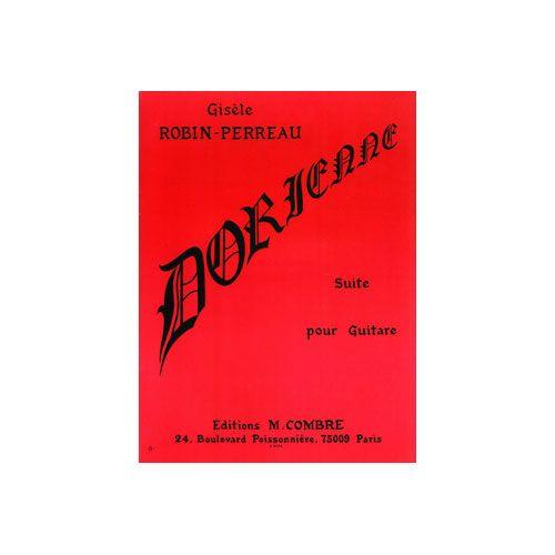COMBRE ROBIN-PERREAU GISELE - DORIENNE (SUITE) - GUITARE