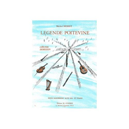 COMBRE MERIOT MICHEL - LEGENDE POITEVINE - SAXOPHONE ET PIANO