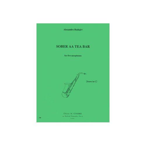COMBRE RUDAJEV ALEXANDRE - SOBER AA TEA BAR - QUINTETTE DE SAXOPHONES