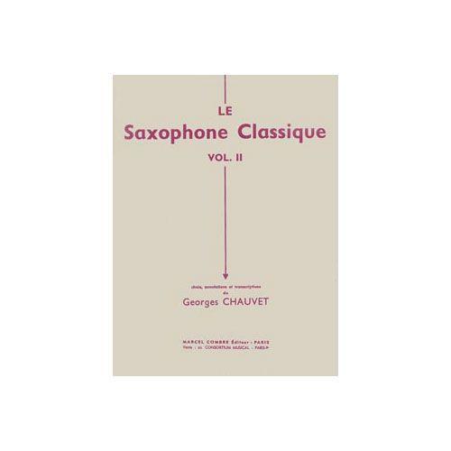 COMBRE CHAUVET G. - LE SAXOPHONE CLASSIQUE VOL.1 - SAXOPHONE ET PIANO