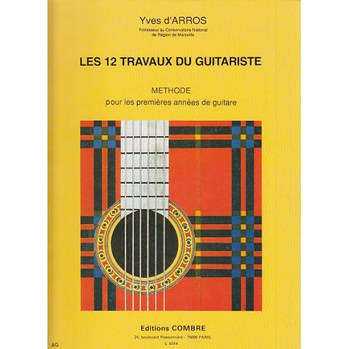 COMBRE D'ARROS YVES - LES 12 TRAVAUX DU GUITARISTE - GUITARE