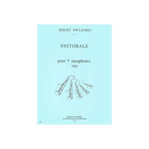 COMBRE PAVLENKO SERGEI - PASTORALE - QUINTETTE DE SAXOPHONES