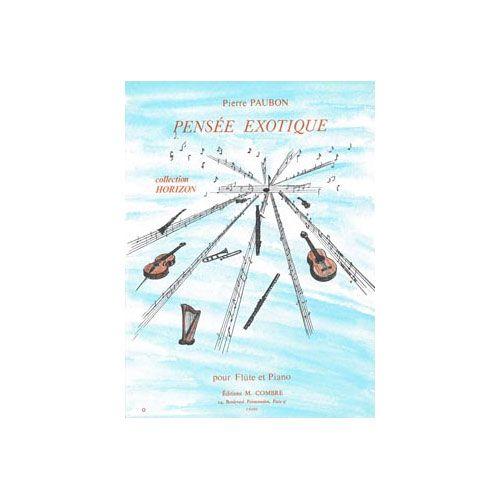 COMBRE PAUBON PIERRE - PENSEE EXOTIQUE - FLUTE ET PIANO