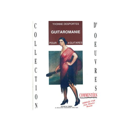 COMBRE DESPORTES YVONNE - GUITAROMANIE (12 CHANSONS POPULAIRES) - 4 GUITARES