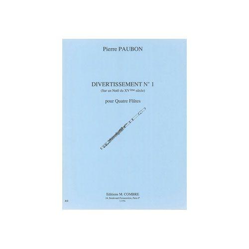 COMBRE PAUBON PIERRE - DIVERTISSEMENT N.1 SUR UN NOEL DU XVE SIECLE - 4 FLUTES