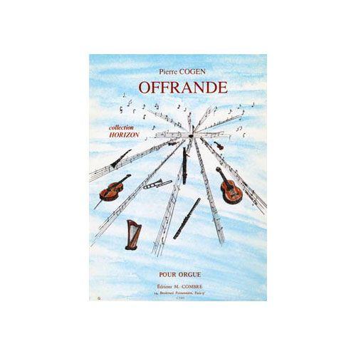 COMBRE COGEN PIERRE - OFFRANDE - ORGUE