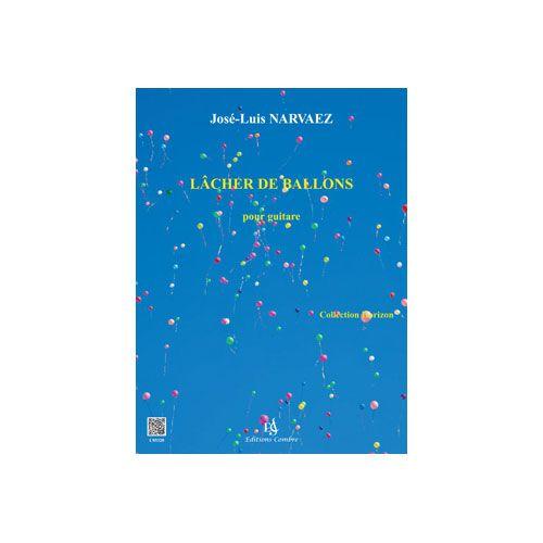 COMBRE NARVAEZ JOSE-LUIS - LÂCHER DE BALLONS (3 PIEVES) - GUITARE