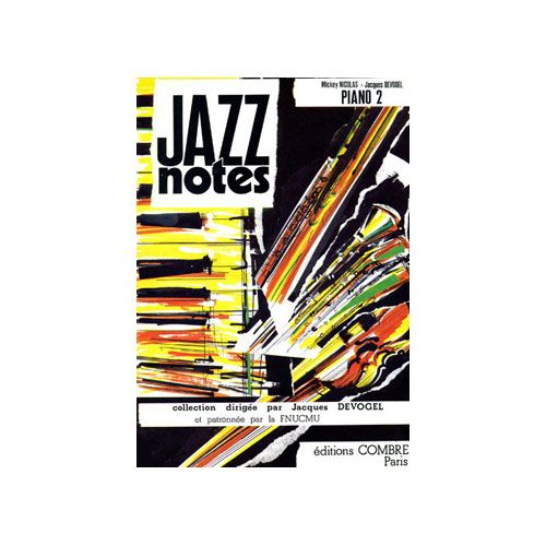 COMBRE DEVOGEL JACQUES / NICOLAS MICKEY - JAZZ NOTES PIANO 2 : RUDY - AMERICANO - PIANO