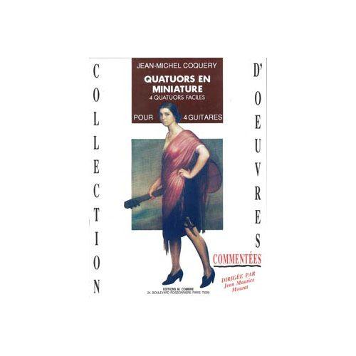 COMBRE COQUERY JEAN-MICHEL - QUATUORS EN MINIATURE - 4 GUITARES