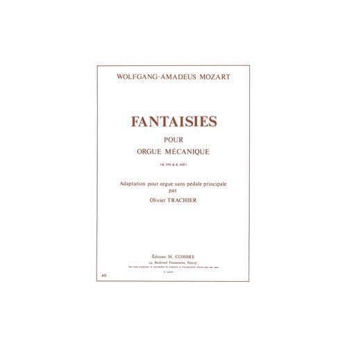 COMBRE MOZART WOLFGANG AMADEUS - FANTAISIES KV594 ET KV608 - ORGUE SANS PEDALE