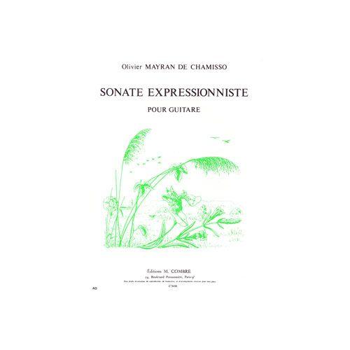 COMBRE MAYRAN DE CHAMISSO OLIVIER - SONATE EXPRESSIONNISTE - GUITARE