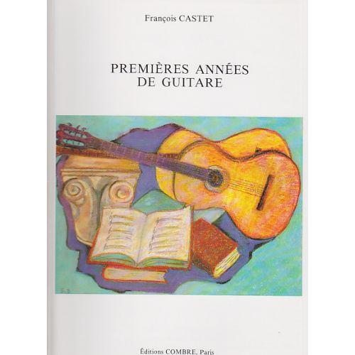 COMBRE CASTET FRANÇOIS - PREMIÈRES ANNÉES DE GUITARE