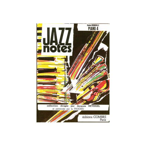 COMBRE NEDONCHELLE DAMIEN - JAZZ NOTES PIANO 4 : JAZZPOINT - JAZZBACH - TOKJAZZ - PIANO