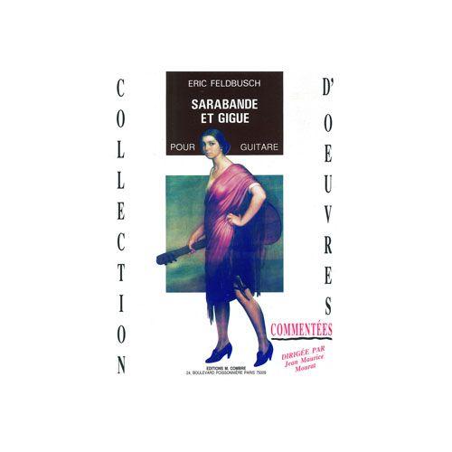 COMBRE FELDBUSCH ERIC - SARABANDE ET GIGUE OP.84 - GUITARE