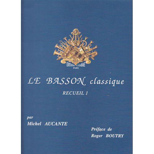 COMBRE AUCANTE MICHEL - LE BASSON CLASSIQUE RECUEIL 1