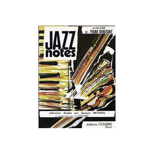 COMBRE ALLERME JEAN-MARC - JAZZ NOTES PIANO DEBUTANT : A SUNDAY IN MAY - DON'T FAG FOR IT - PIANO