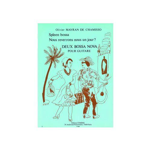 COMBRE MAYRAN DE CHAMISSO OLIVIER - BOSSA NOVA (2) - GUITARE