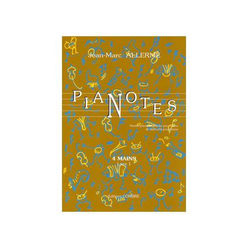 COMBRE ALLERME JEAN-MARC - PIANOTES 4 MAINS VOL.1 - PIANO A 4 MAINS