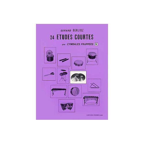 COMBRE BERLIOZ GERARD - ETUDES COURTES (24) VOL.K - CYMBALES FRAPPEES