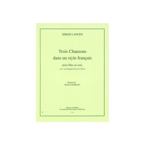 COMBRE LANCEN SERGE - CHANSONS DANS STYLE FRANCAIS (3) - FLUTE OU VOIX ET PIANO
