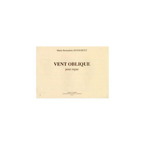 COMBRE DUFOURCET MARIE-BERNADETTE - VENT OBLIQUE - ORGUE