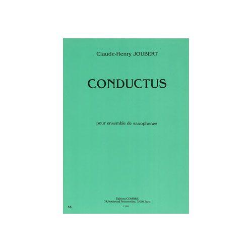 COMBRE JOUBERT CLAUDE-HENRY - CONDUCTUS - ENSEMBLE DE SAXOPHONES