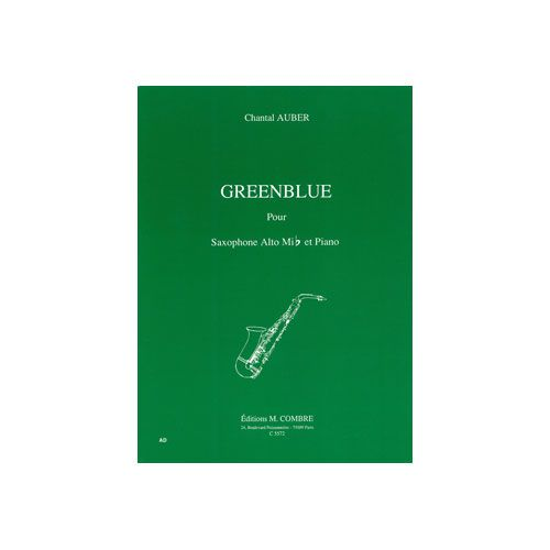 COMBRE AUBER CHANTAL - GREENBLUE - SAXOPHONE ALTO ET PIANO
