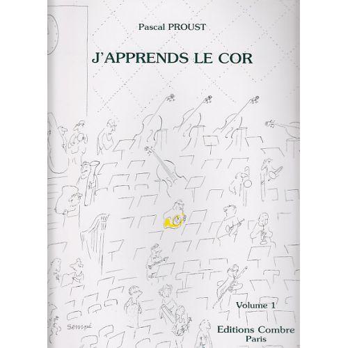 COMBRE PROUST PASCAL - J'APPRENDS LE COR VOL.1