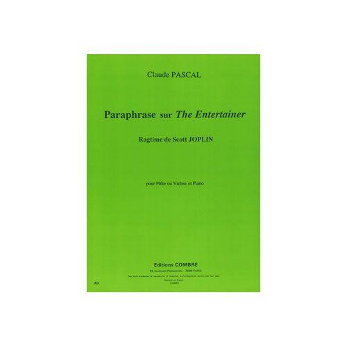 COMBRE PASCAL CLAUDE - PARAPHRASE SUR THE ENTERTAINER DE S. JOPLIN - FLUTE OU VIOLON ET PIANO