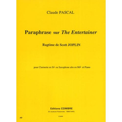 COMBRE PASCAL CLAUDE - PARAPHRASE SUR THE ENTERTAINER DE S. JOPLIN - FLUTE OU VIOLON ET PIANO