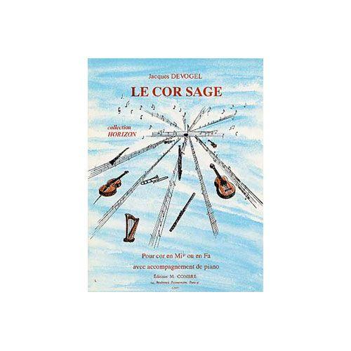 COMBRE DEVOGEL JACQUES - LE COR SAGE - COR ET PIANO