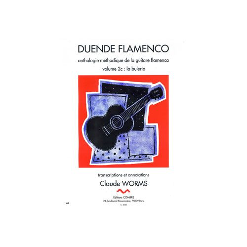 COMBRE WORMS CLAUDE - DUENDE FLAMENCO VOL.2C - BULERIA - GUITARE FLAMENCA