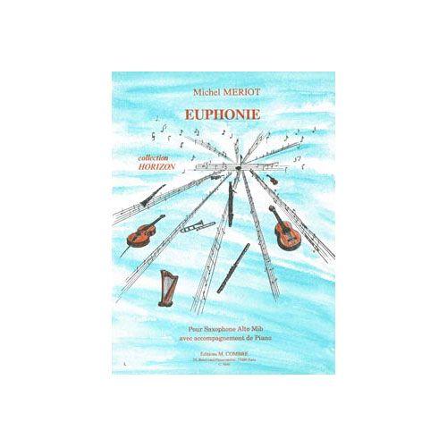 COMBRE MERIOT MICHEL - EUPHONIE - SAXOPHONE ALTO ET PIANO