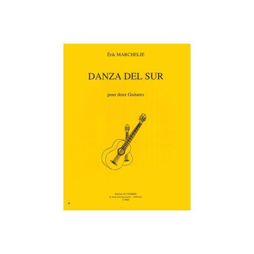 COMBRE MARCHELIE ERIK - DANZA DEL SUR - 2 GUITARES