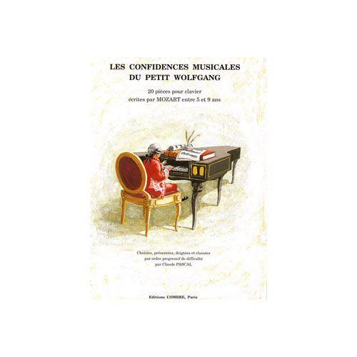 COMBRE MOZART WOLFGANG AMADEUS - CONFIDENCES MUSICALES DU PETIT WOLFGANG - PIANO