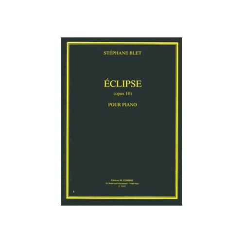COMBRE BLET STEPHANE - ECLIPSE OP.10 - PIANO