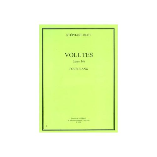 COMBRE BLET STEPHANE - VOLUTES OP.14 - PIANO