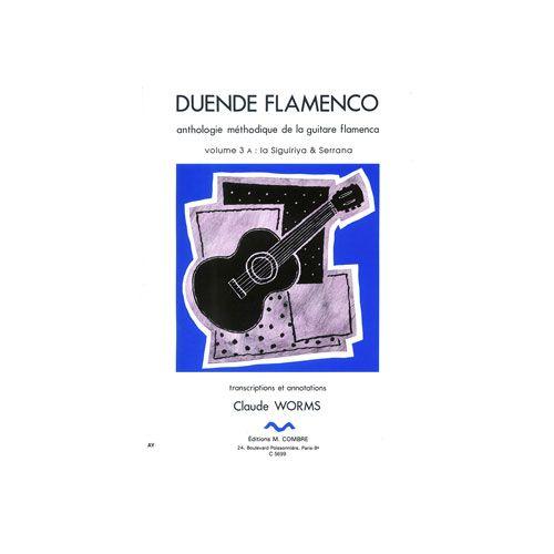 COMBRE WORMS CLAUDE - DUENDE FLAMENCO VOL.3A - SIGUIRIYA ET SERRANA - GUITARE FLAMENCA