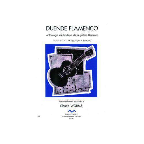 COMBRE WORMS CLAUDE - DUENDE FLAMENCO VOL.3B - SIGUIRIYA ET SERRANA - GUITARE FLAMENCA
