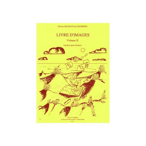 COMBRE MAYRAN DE CHAMISSO OLIVIER - LIVRE D'IMAGES VOL.2 (6 PIECES) - GUITARE