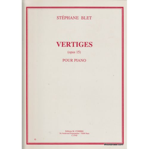 COMBRE BLET STEPHANE - VERTIGES OP.15 - PIANO