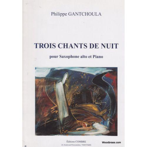 COMBRE GANTCHOULA PHILIPPE - CHANTS DE NUIT (3) - SAXOPHONE ET PIANO