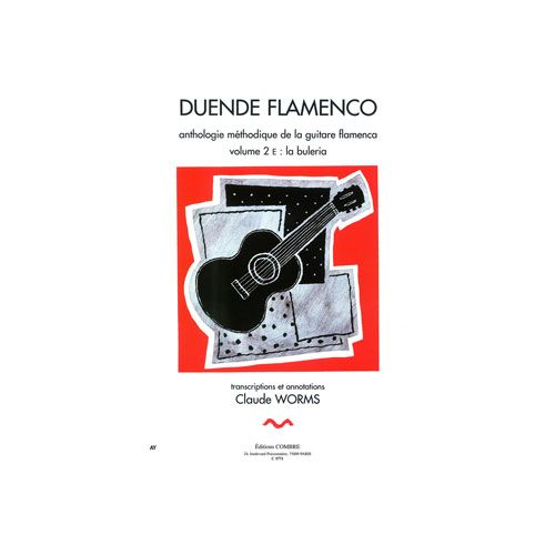 COMBRE WORMS CLAUDE - DUENDE FLAMENCO VOL.2E - BULERIA - GUITARE FLAMENCA