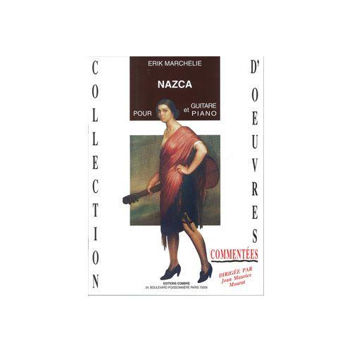 COMBRE MARCHELIE ERIK - NAZCA - GUITARE ET PIANO