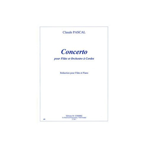 COMBRE PASCAL CLAUDE - CONCERTO FLUTE - FLUTE ET PIANO (REDUCTION)