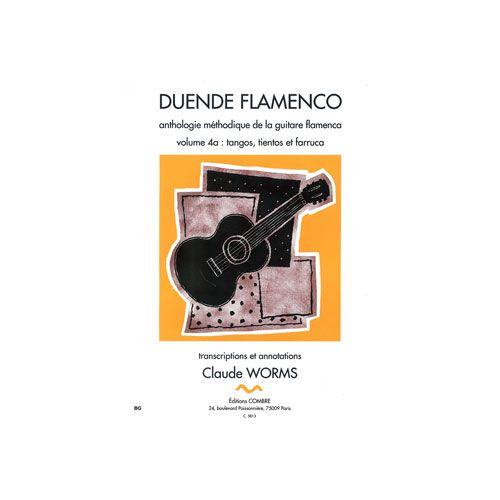 COMBRE WORMS CLAUDE - DUENDE FLAMENCO VOL.4A - TANGOS, TIENTOS ET FARRUCA - GUITARE FLAMENCA