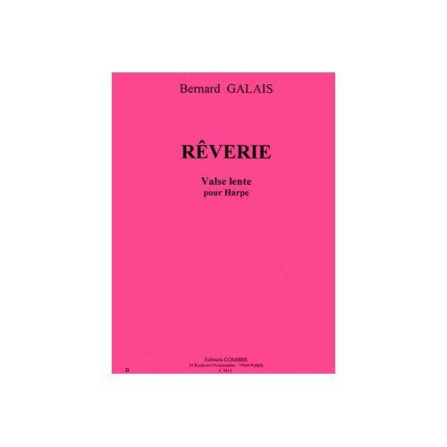 COMBRE GALAIS BERNARD - REVERIE (VALSE LENTE) - HARPE