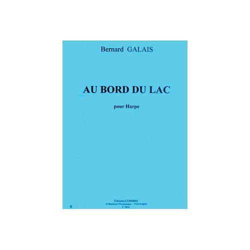 COMBRE GALAIS BERNARD - AU BORD DU LAC - HARPE