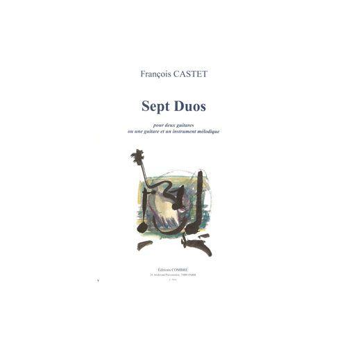 COMBRE CASTET FRANÇOIS - DUOS (7) - 2 GUITARES OU 1 GUITARE ET 1 INSTRUMENT MELODIQUE