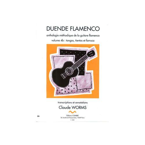 COMBRE WORMS CLAUDE - DUENDE FLAMENCO VOL.4B - TANGOS, TIENTOS ET FARRUCA - GUITARE FLAMENCA